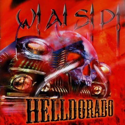 W.A.S.P. Helldorado reviews and MP3