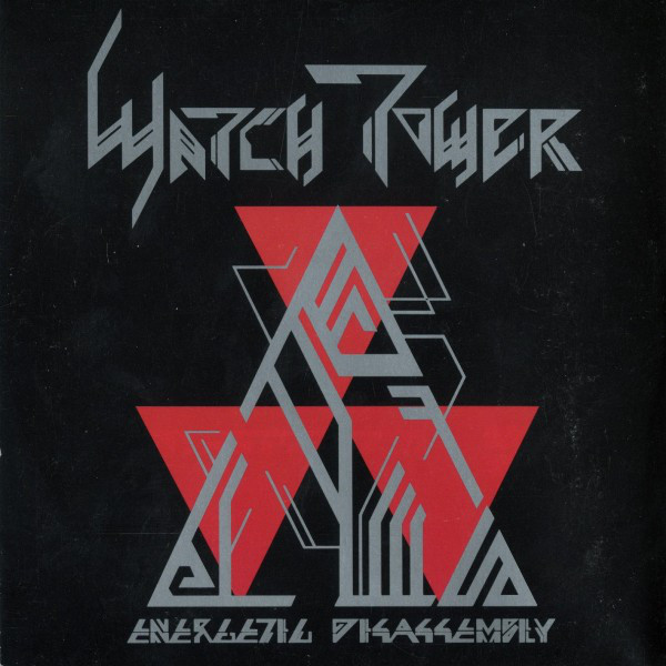 WATCHTOWER - Energetic Disassembly cover