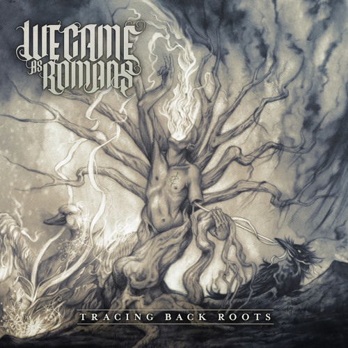 WE CAME AS ROMANS - Tracing Back Roots cover