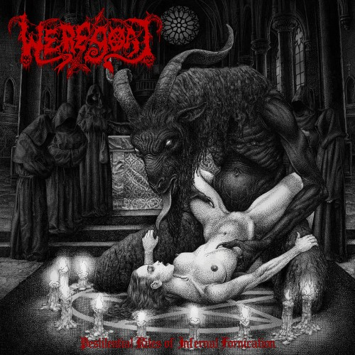 WEREGOAT - Pestilential Rites Of Infernal Fornification cover