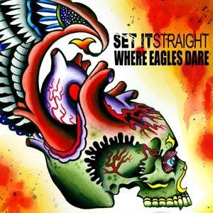 WHERE EAGLES DARE - Set It Straight / Where Eagles Dare cover