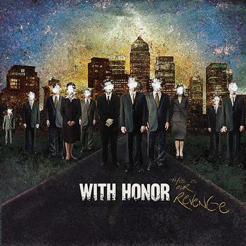 WITH HONOR - This Is Our Revenge cover