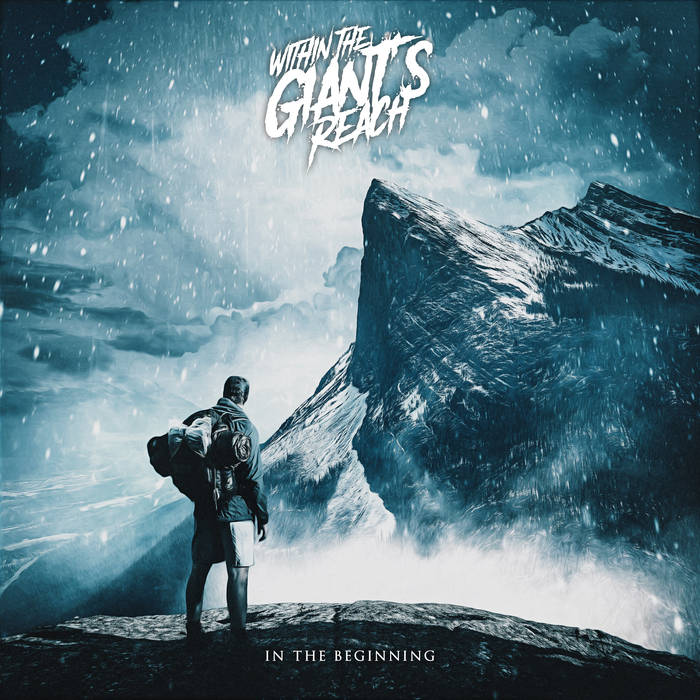 WITHIN THE GIANT'S REACH - In The Beginning cover