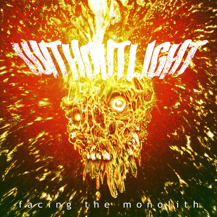 WITHOUT LIGHT - Facing The Monolith cover