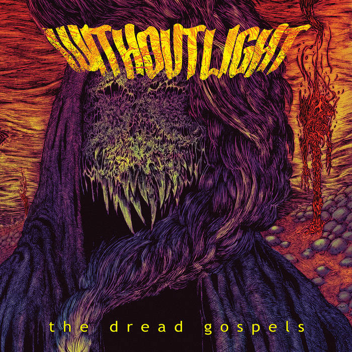 WITHOUT LIGHT - The Dread Gospels cover
