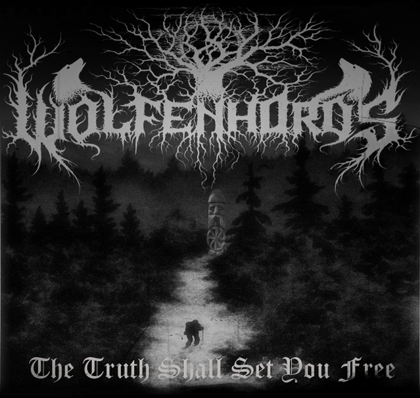 WOLFENHORDS - The Truth Shall Set You Free cover