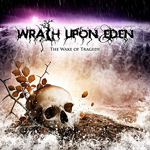 WRATH UPON EDEN - The Wake Of Tragedy cover