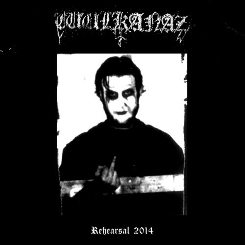 WULKANAZ - Rehearsal 2014 cover