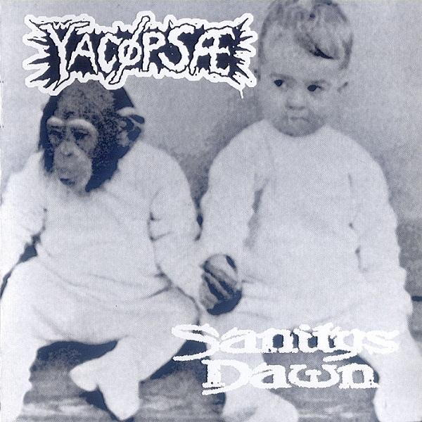 YACØPSÆ - Sanitys Dawn / Yacøpsæ cover