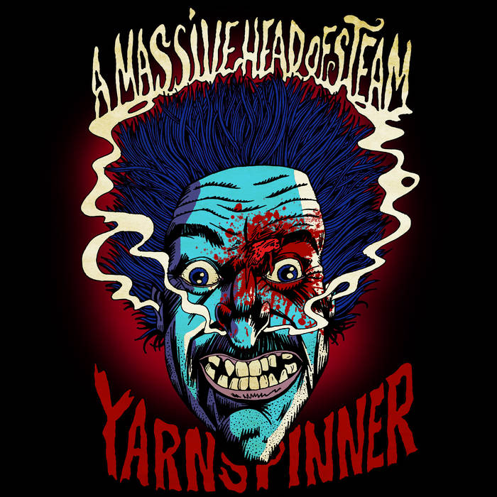 YARNSPINNER - A Massive Head Of Steam cover