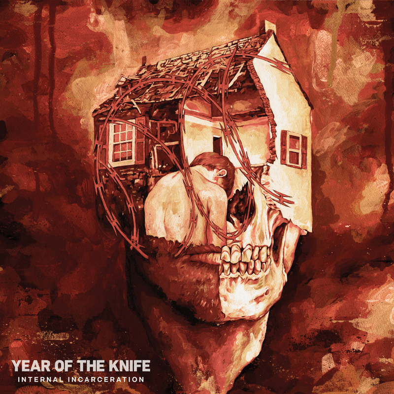 YEAR OF THE KNIFE - Internal Incarceration cover