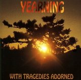 YEARNING - With Tragedies Adorned cover