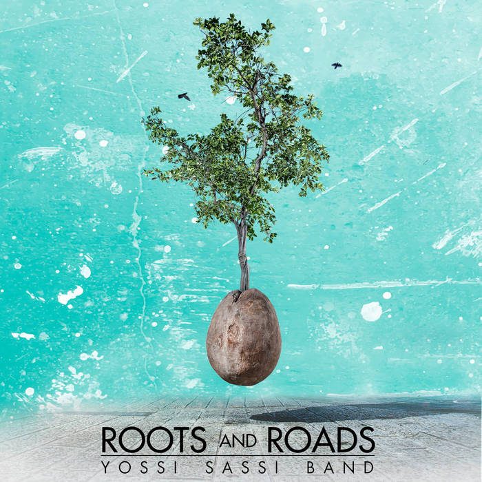 YOSSI SASSI - Roots and Roads cover