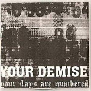 YOUR DEMISE - Your Days Are Numbered cover