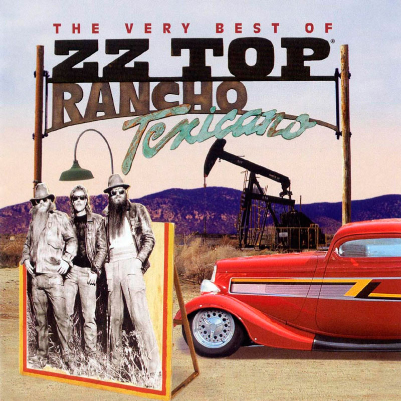 ZZ TOP - Rancho Texicano: The Very Best of ZZ Top cover