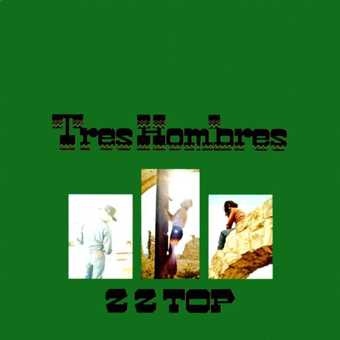 ZZ TOP - Tres Hombres cover