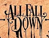 ALL FALL DOWN picture