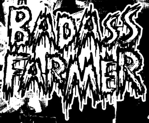 BADASS FARMER picture