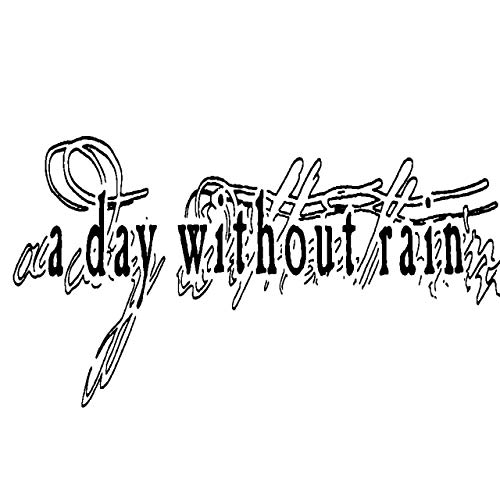 A DAY WITHOUT RAIN - A Day Without Rain cover