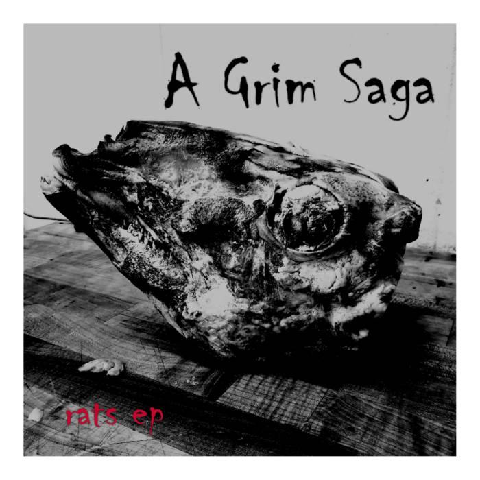 A GRIM SAGA - Rats EP cover