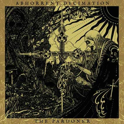 ABHORRENT DECIMATION - The Pardoner cover