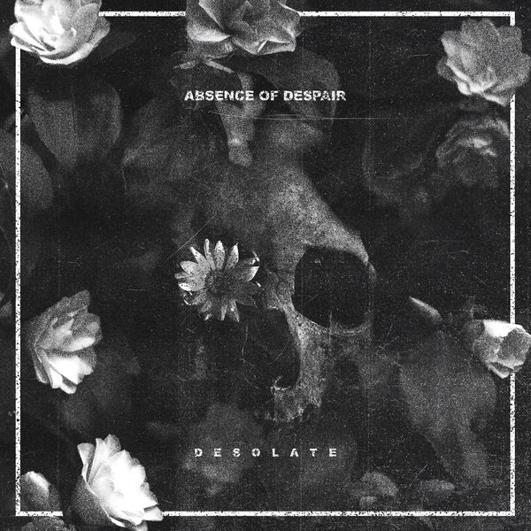 ABSENCE OF DESPAIR - Desolate cover