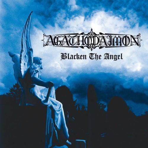 AGATHODAIMON - Blacken the Angel cover