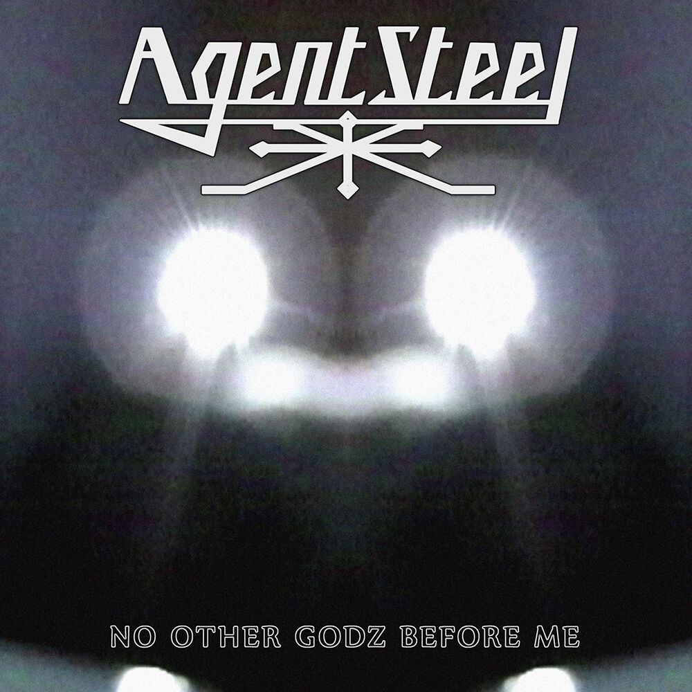 AGENT STEEL - No Other Godz Before Me cover
