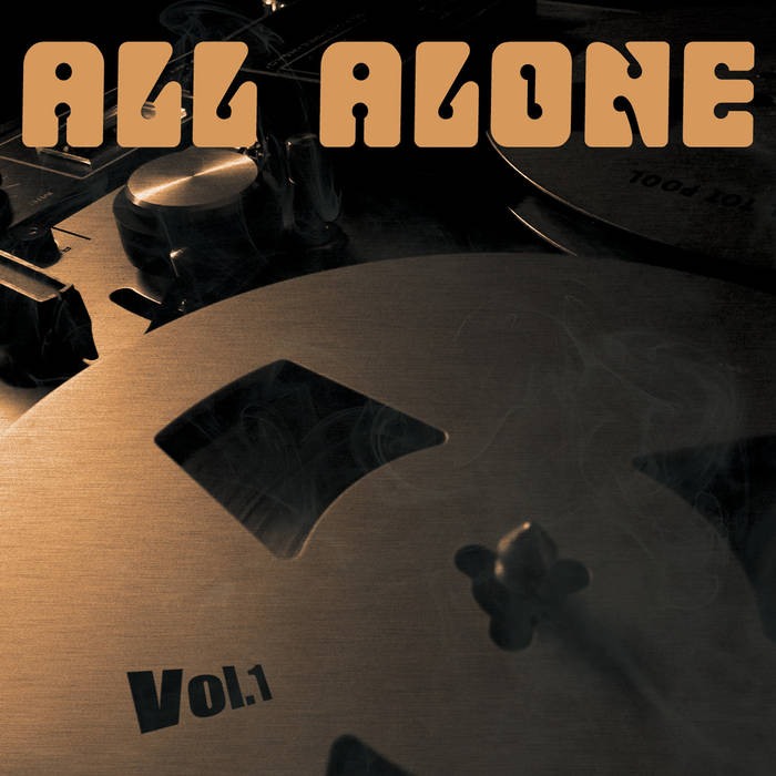 ALL ALONE - Vol​.​1 cover