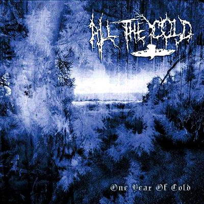 ALL THE COLD - One Year of Cold cover
