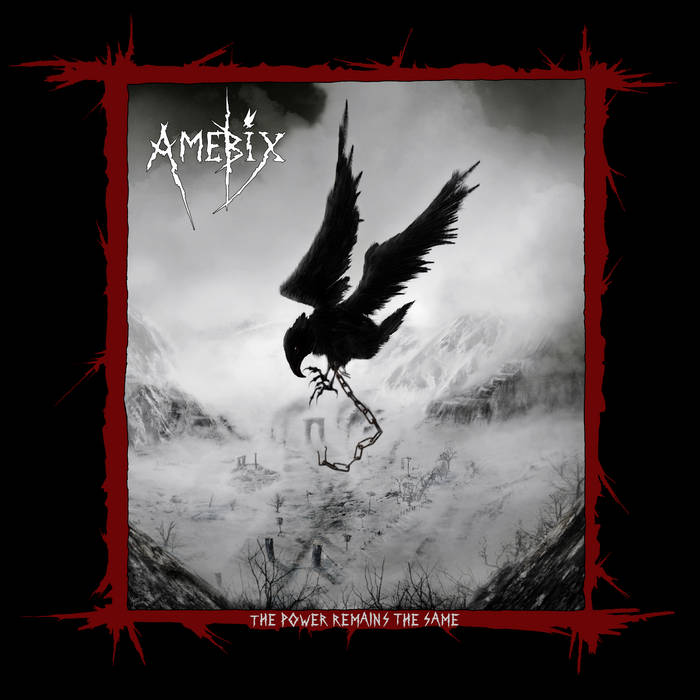 AMEBIX - The Power Remains The Same cover