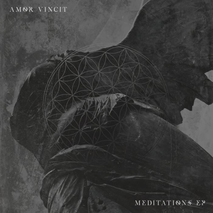 AMOR VINCIT - Meditations EP cover