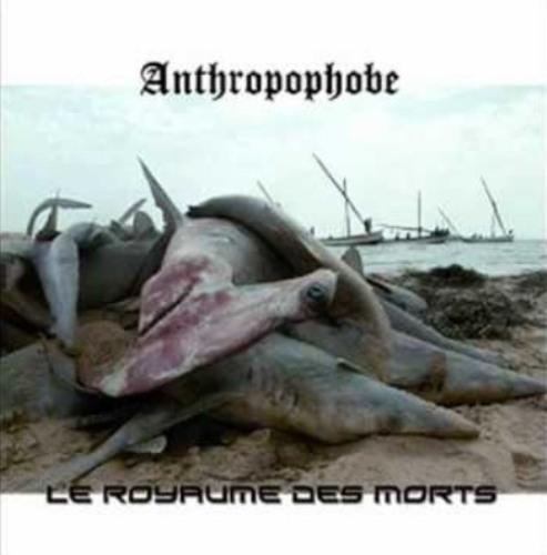 ANTHROPOPHOBE - Le Royaume des Morts cover