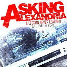 ASKING ALEXANDRIA - A Lesson Never Learned (Celldweller Remix) cover