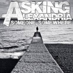 ASKING ALEXANDRIA - Someone, Somewhere cover