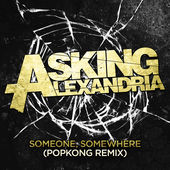 ASKING ALEXANDRIA - Someone, Somewhere (Popkong Remix) cover