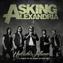 ASKING ALEXANDRIA - Under The Influence: A Tribute To The Legends Of Hard Rock cover