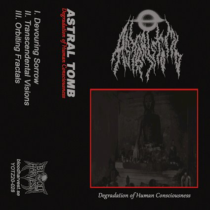 ASTRAL TOMB - Degradation of Human Consciousness cover