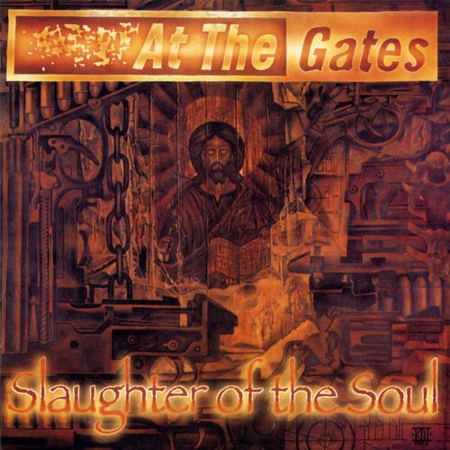 AT THE GATES - Slaughter of the Soul cover