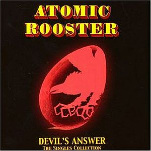 ATOMIC ROOSTER - Devil's Answer: The Singles Collection cover