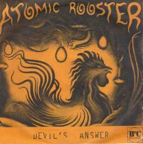ATOMIC ROOSTER - Devil's Answer / Can't Take No More cover