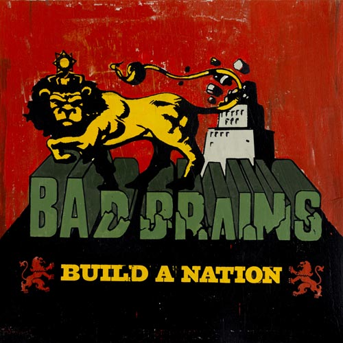 BAD BRAINS - Build a Nation cover