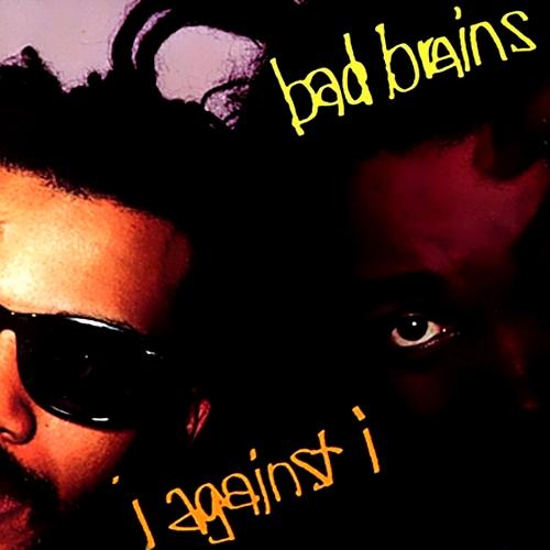 BAD BRAINS - I Against I cover