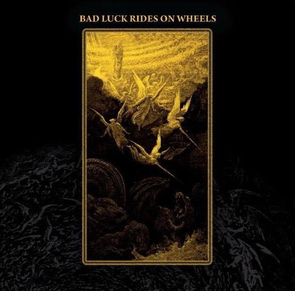 BAD LUCK RIDES ON WHEELS - Bad Luck Rides On Wheels cover