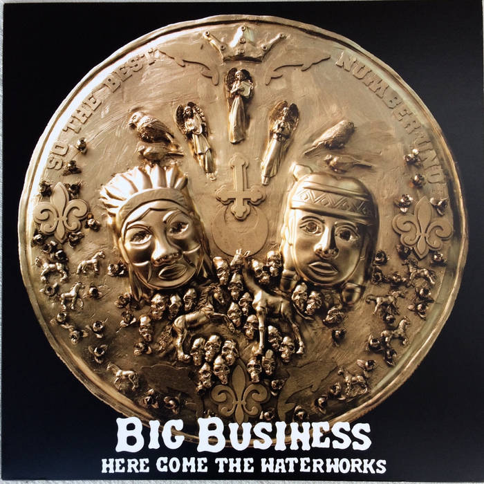 BIG BUSINESS - Here Come The Waterworks cover