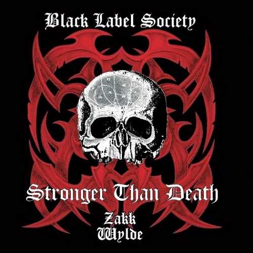 BLACK LABEL SOCIETY - Stronger Than Death cover