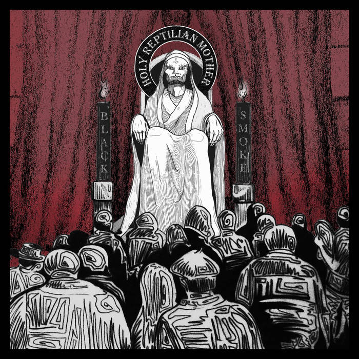 BLACK SMOKE - Holy Reptilian Mother cover
