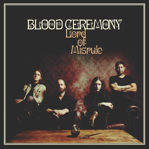 BLOOD CEREMONY - Lord Of Misrule cover