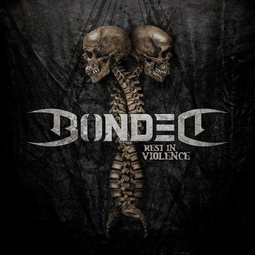 BONDED - Rest In Violence cover