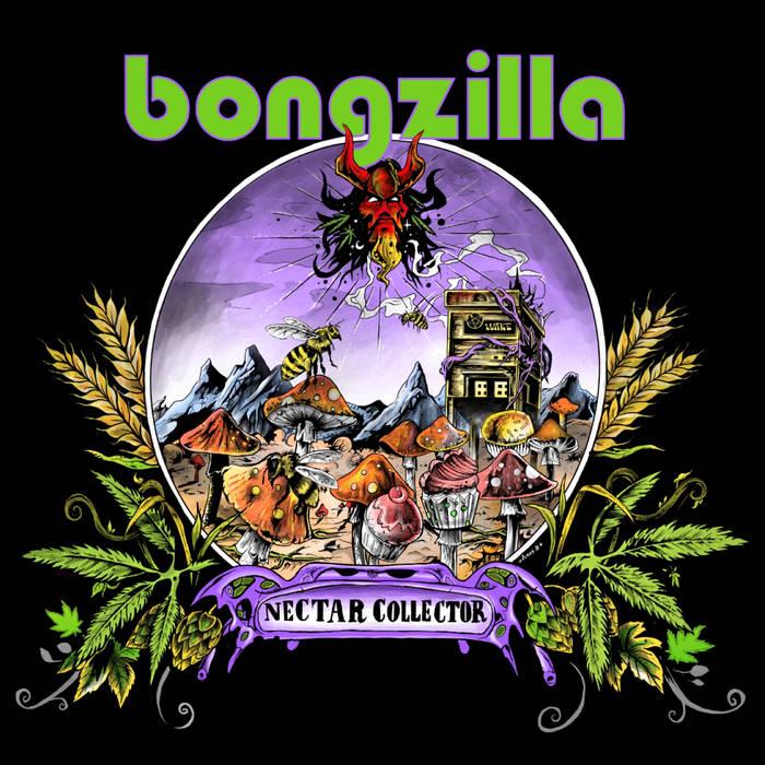 BONGZILLA - Nectar Collector cover